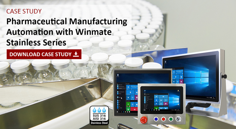 Success Story: Pharmaceutical Manufacturing Automation with Winmate Stainless Series
