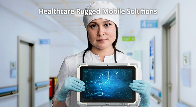 Healthcare Rugged Mobile Solutions