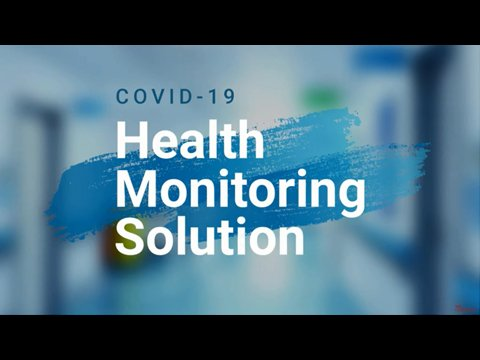 COVID-19 Health Monitoring Solution